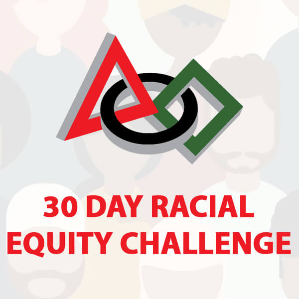 30 Day Racial Equity Challenge Square